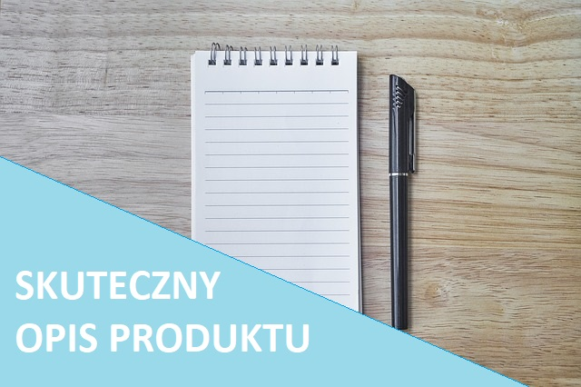 Jak tworzyć opisy produktów w sklepie internetowym